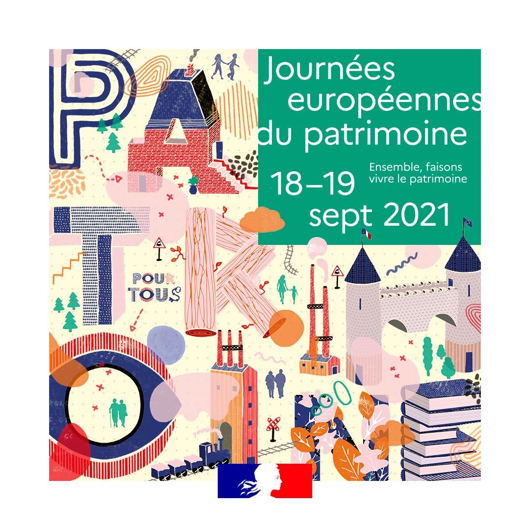 Journées européennes du patrimoine / Samedi 18 septembre et Dimanche 19 septembre 2021